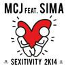 MCJ - Sexitivity 2014 Feat. Sima (Massimo Lippoli & Mappa Mix) [out now on Beatport]