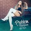 Ariana Grande - Problem ft. Iggy Azalea | Von Madrigal Remix | Free Download