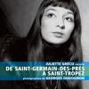 """La Librairie Francophone : Juliette Gréco pour """"De Saint-Germain-Des-Près à Saint-Tropez"""""""