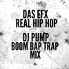 DAS EFX – Real Hip Hop (DJ Pump Boom Bap Trap Mix)