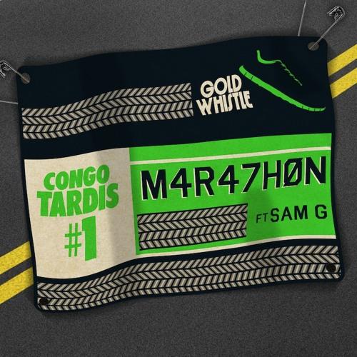 Congo Tardis #1 - Marathon ft SaM-G EP