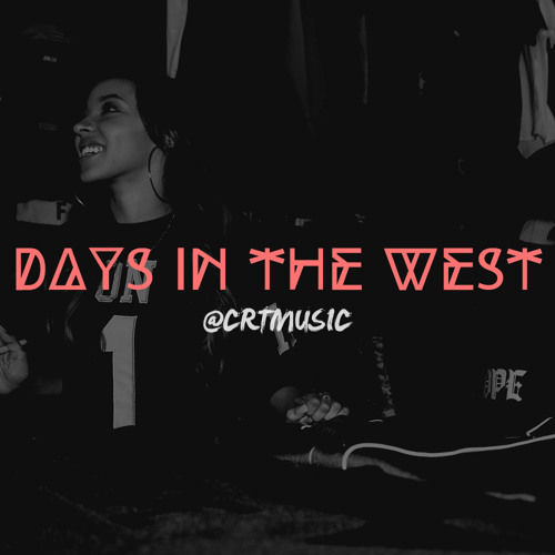 Days In The West