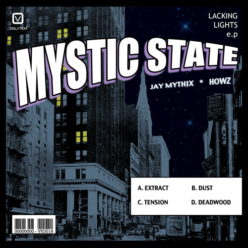 Mystic State - Lacking Lights e.p - OUT NOW