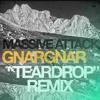 Massive Attack - Teardrop (Gnar Gnar Remix)