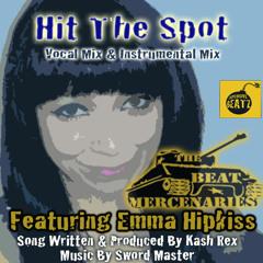 Hit The Spot - The Beat Mercenaries Ft Emma Hipkiss