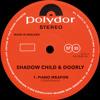 Shadow Child & Doorly - Piano Weapon
