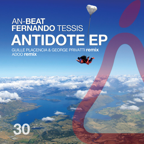 An-Beat, Fernando Tessis - Antidote (Guille Placencia & George Privatti Remix) [La Pera]