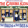 The Cabana Kids - Just Let Me Know