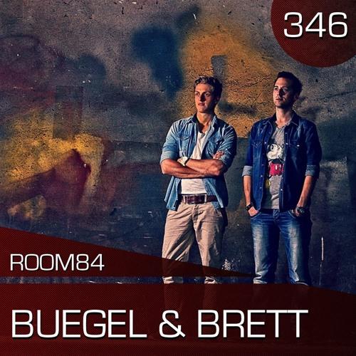 R84 PODCAST346: BUEGEL & BRETT