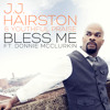 J.J. Hairston & Youthful Praise   Bless Me Feat. Donnie McClurkin (Radio Edit)