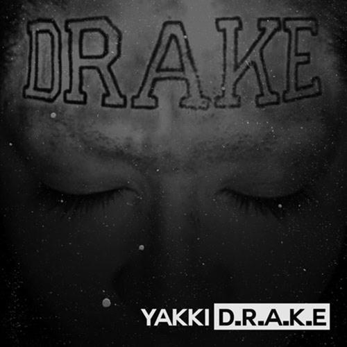Yakki – D.R.A.K.E.