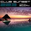 Club Sunset Episode 223
