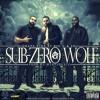 SUB-ZER0 WOLF - GRAPE VINE ft BIG O & EP (Prod By MykeJBeatz)