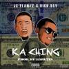 Jc Flamez - Kaching Ft. Rich Boy [Prod. By Karltin Bankz]