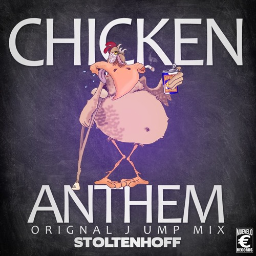 Download Stoltenhoff - Chicken Anthem (Original Jump Mix)