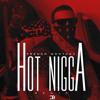 French Montana x Bobby Shmurda - Hot Nigga [Remix]