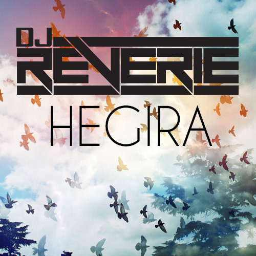 Reverie - Hegira