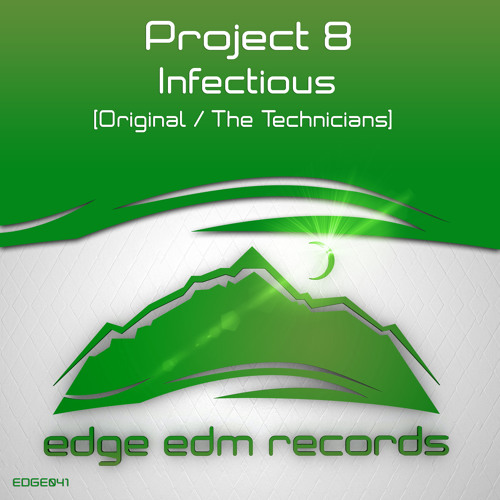 Project 8 - Infectious (Original Mix)[OUT NOW!]