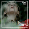 M83 - Wait (MITS Radio Mix) Free Download