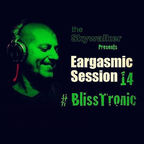Eargasmic Session 14 [BlissTronic]