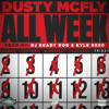 Dusty McFly - All Week