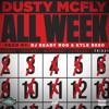 Dusty McFly - All Week
