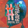 #RAPRAVE (Vocal Version) - Brutal Sex ft. Twista & Tech N9ne