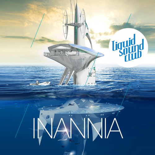 Inannia - Liquidsound Sea Orbiter 2014