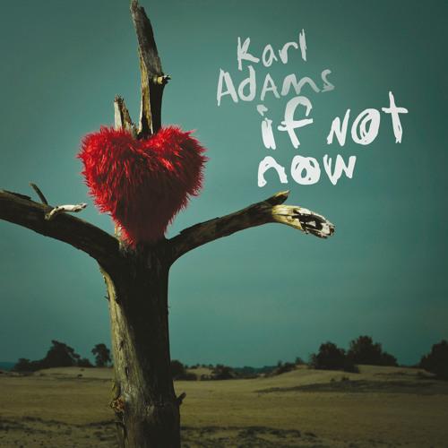 If Not Now (compilatie van album If Not Now, 2011)