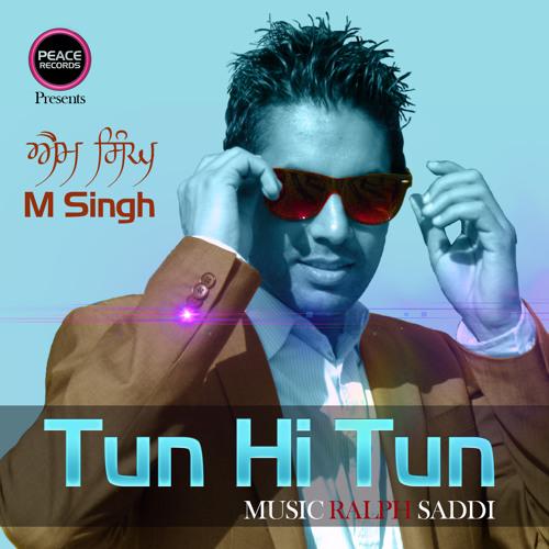 Tun Hi Tun (M Singh) - Single