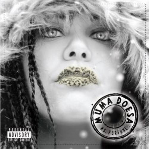 Ms Fortune - Muma Doesa - Free Download
