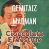 Gemitaiz & MadMan - Cioccolata