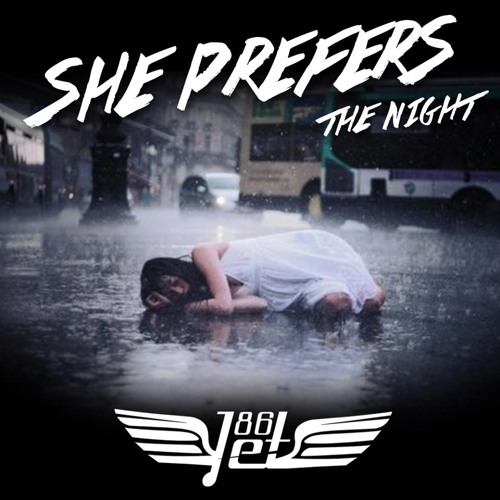 Jet86 - She Prefers The Night (Original Club Mix)