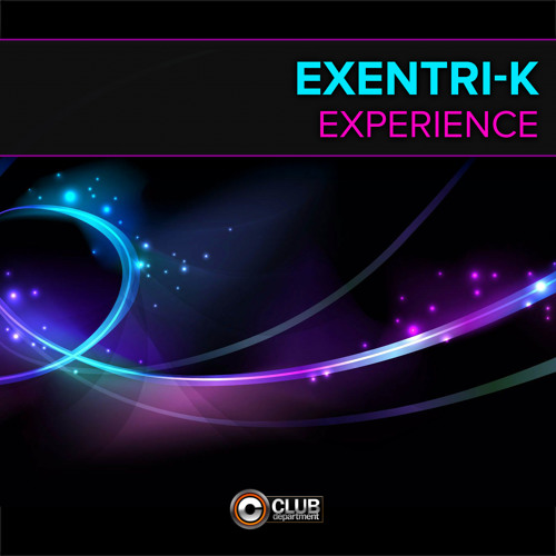Exentri - K - Experience [PREVIEW]