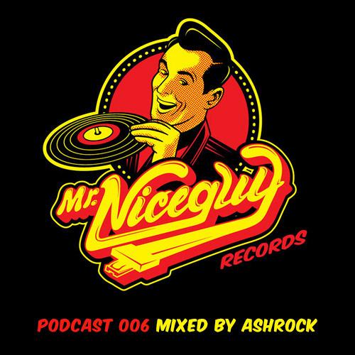 Podcast 006: Mixed By Ashrock