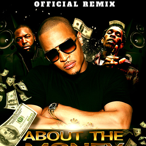 TI x Young Thug x Killer Mike - About The Money (Remix)