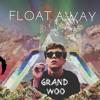 Float Away (Prod By ChansliN)