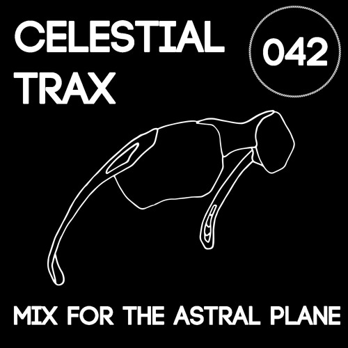Celestial Trax Mix For The Astral Plane