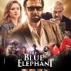 The Blue Elephant ( movie ) - Sound Track || الموسيقي التصوريه لفيلم الفيل الازرق