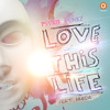 Psyko Punkz - Love This Life feat. Murda