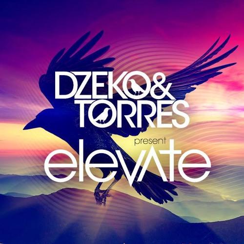 Dzeko & Torres Pres. Elevate - Episode 002