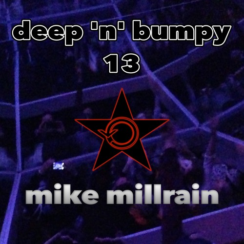 Deep 'N' Bumpy Vol. 13