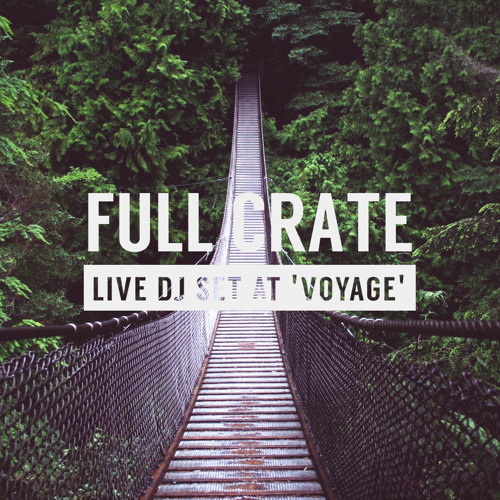 Full Crate - Live DJ Set @ Voyage (Melkweg) - 26 July 2014