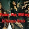 Yaar Na Mila - (BDM VS Edm) - Dj Hussain - Kick