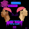 TK N CASH - Mind Right [Prod. By Stoopid Beatz] C&S