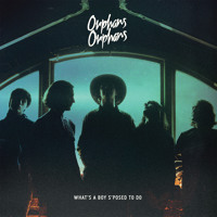 Orphans Orphans - Light Up Your Day