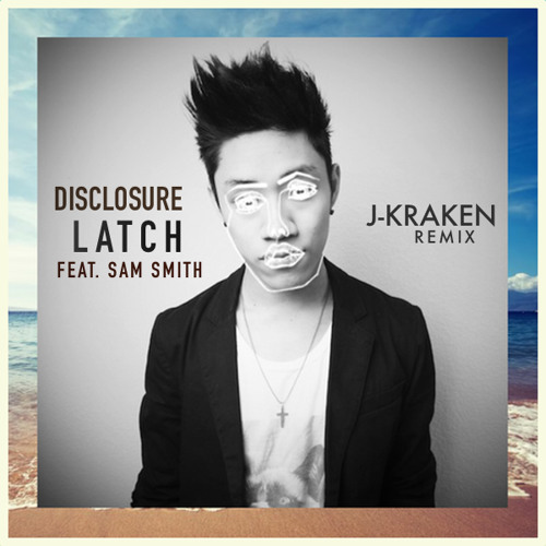 Latch (J-Kraken Remix) Chords