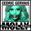 Cedric Gervais - Molly (CTRL-FREQ Remix)