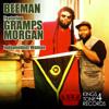 Beeman - Independent Woman ft. Gramps Morgan