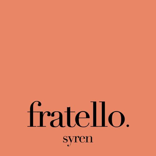 Fratello-Syren (Original Mix)